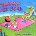 Froggy's Baby Sister Sucks