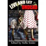 Live and Let Undead is Available