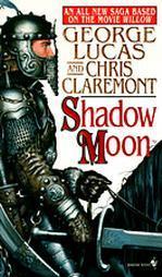shadow moon george lucas chris claremont