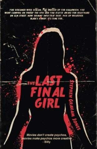 the last final girl stephen graham jones