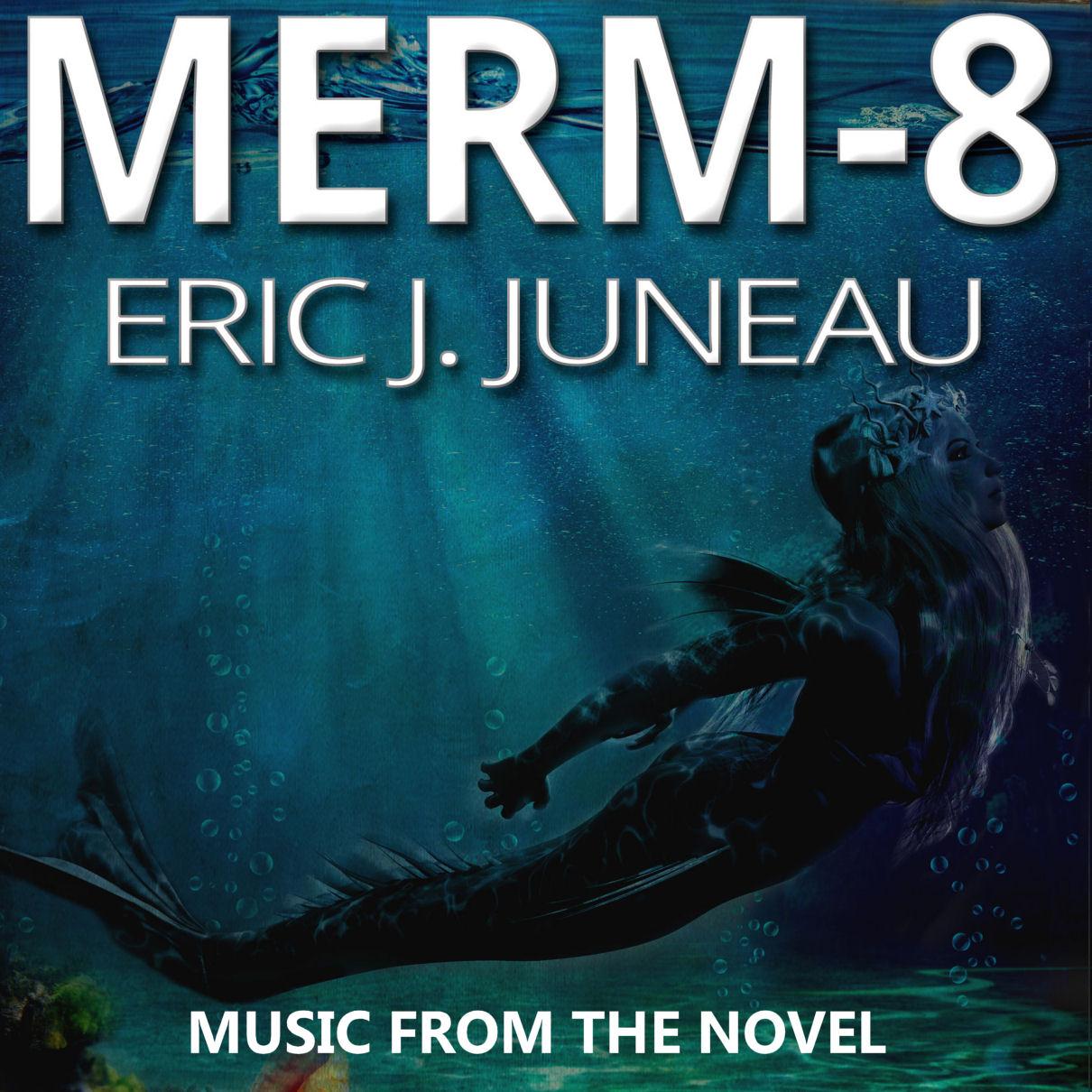 The Merm-8 Soundtrack