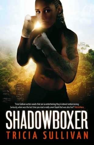 shadowboxer tricia sullivan