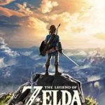 Late to the Game: The Legend of Zelda: Breath of the Wild