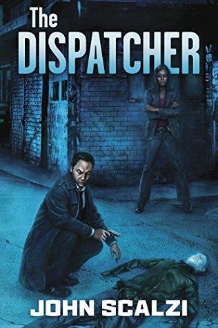 john scalzi the dispatcher