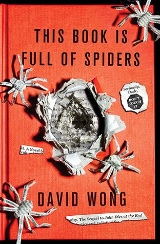 this book is full of spiders david wong