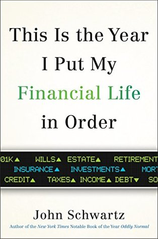 this is the year i put my financial life in order john schwartz book