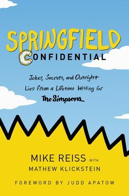 springfield confidential simpsons mike reiss