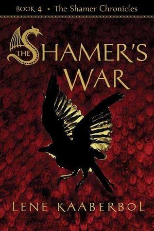 shamer's war lene kaaberbol