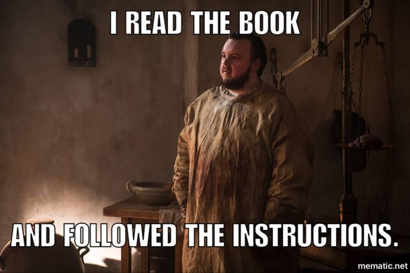 samwell tarly read the book followed the instructions game of thrones