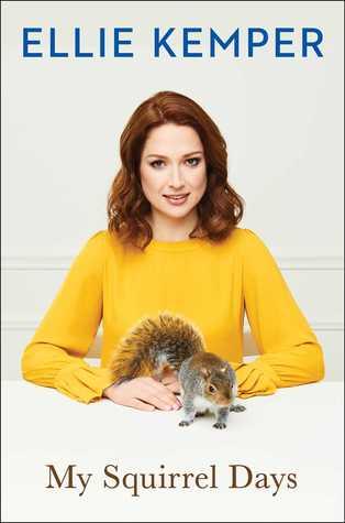 ellie kemper my squirrel days