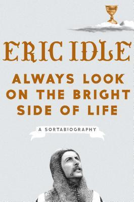 eric idle always look on the bright side of life