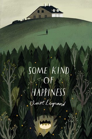 some kind of happiness claire legrand