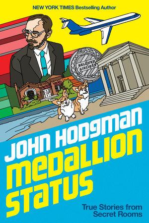 john hodgman medallion status